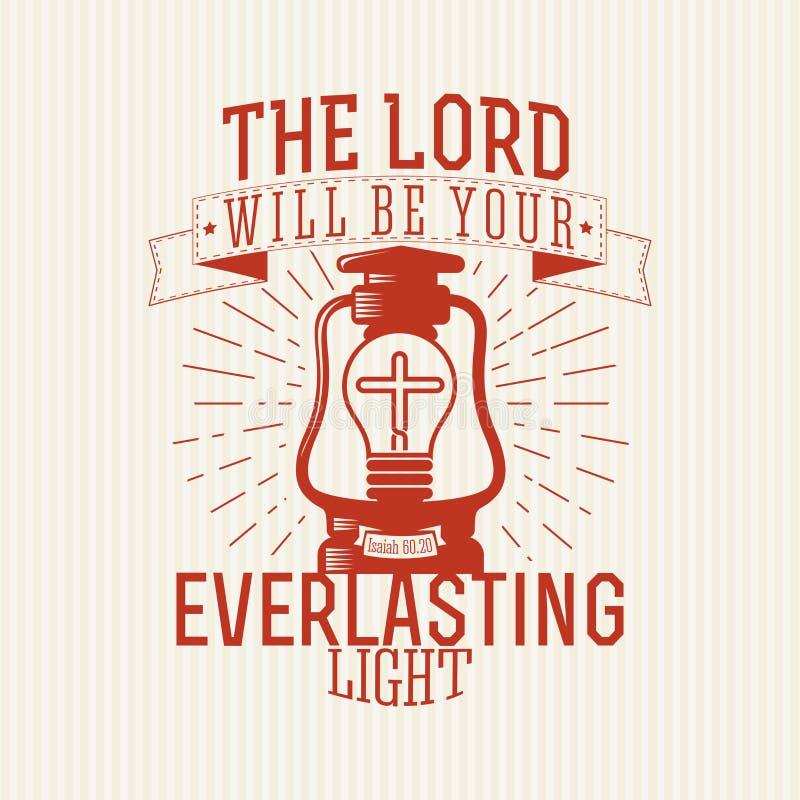 Impresión cristiana El señor será usted luz eterna ilustración del vector