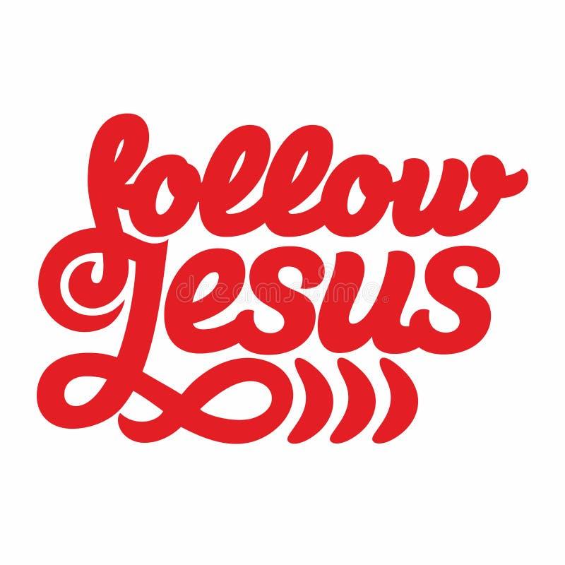Impresión cristiana Siga a Jesús ilustración del vector