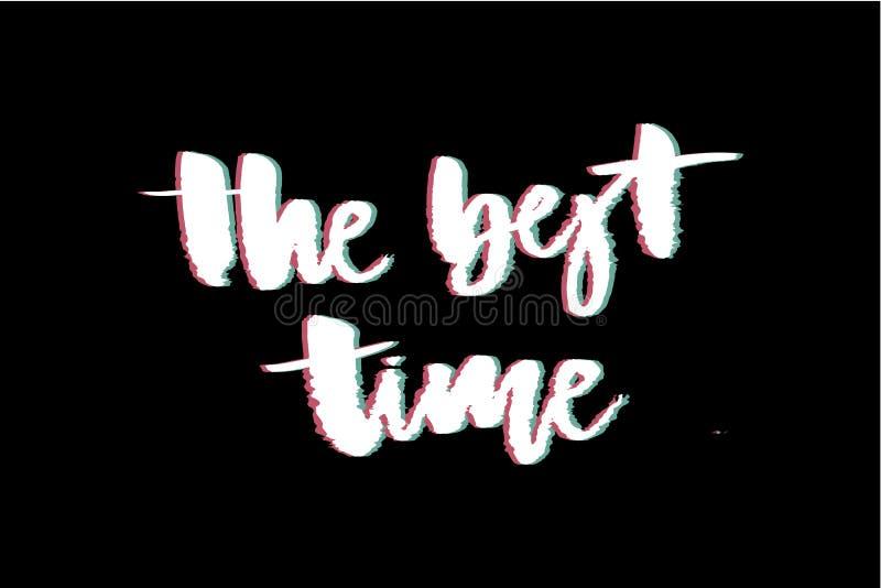 Impresión del vector del tiempo del lema de la interferencia la mejor para la impresión de la camiseta imagenes de archivo