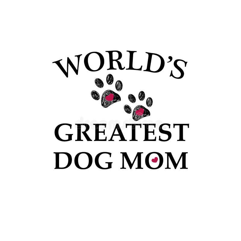Impresión negra de la pata con los corazones Texto de la mamá del perro más grande del ` s del mundo Fondo feliz del día del ` s  stock de ilustración