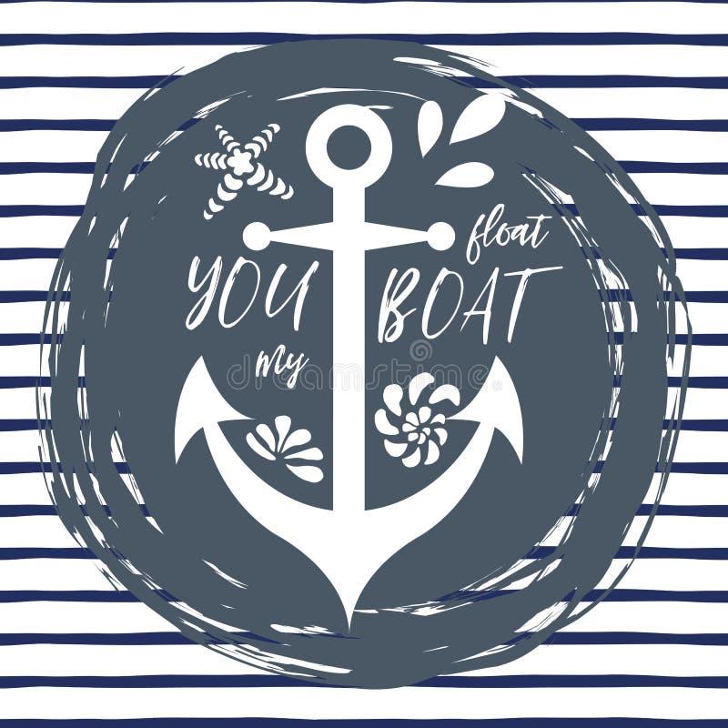 Impresión tipográfica con frase usted flota mi ancla adornada barco, conchas marinas, onda Grande para el amor, día de tarjetas d libre illustration