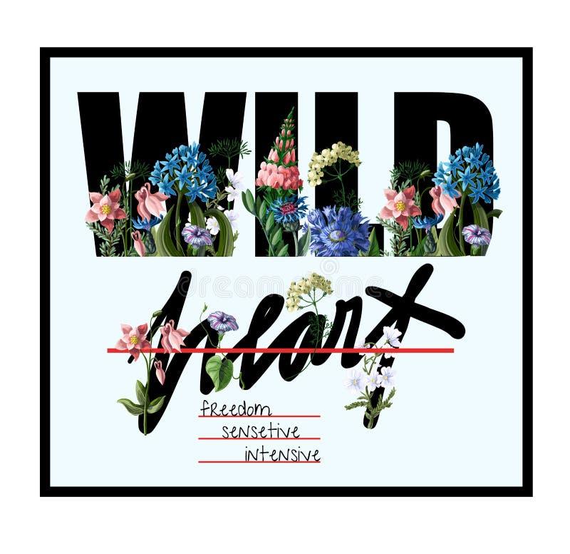 Impresión tipográfica para la camiseta con las flores salvajes y lema Ilustración del vector libre illustration