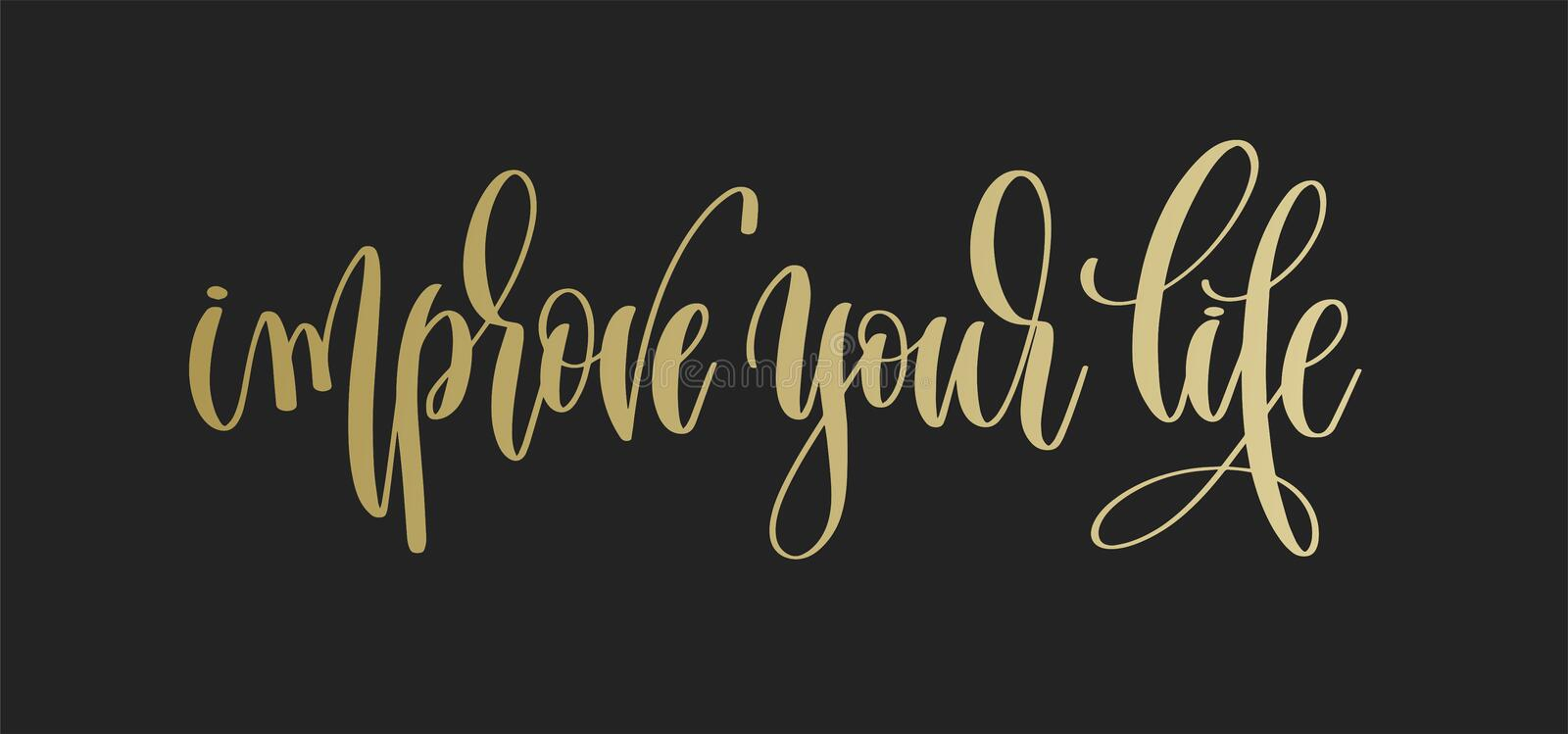 Improve your life - golden hand lettering inscription text stock illustration