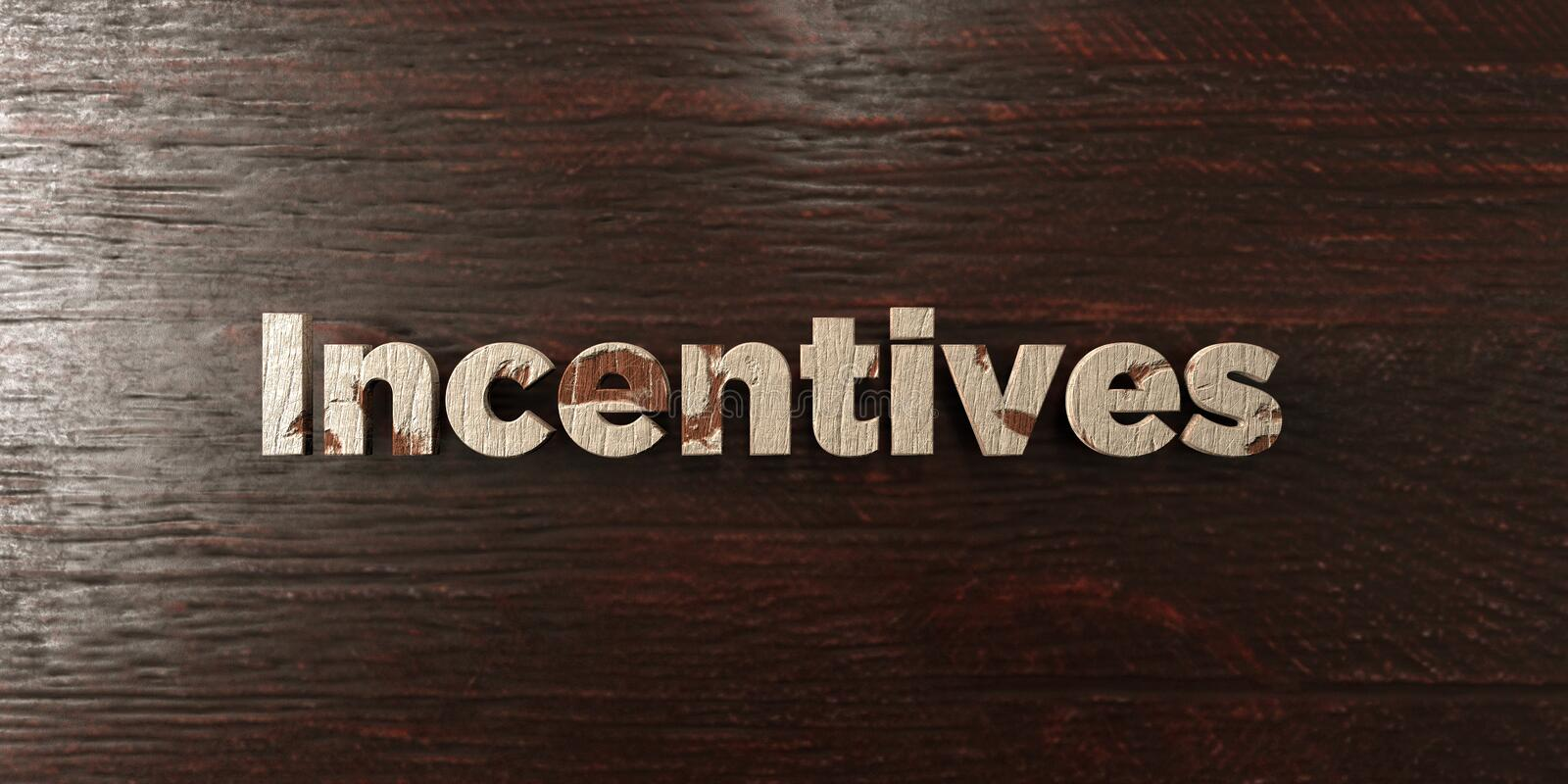Incentives - grungy wooden headline on Maple - 3D rendered royalty free stock image. This image can be used for an online website banner ad or a print postcard royalty free illustration