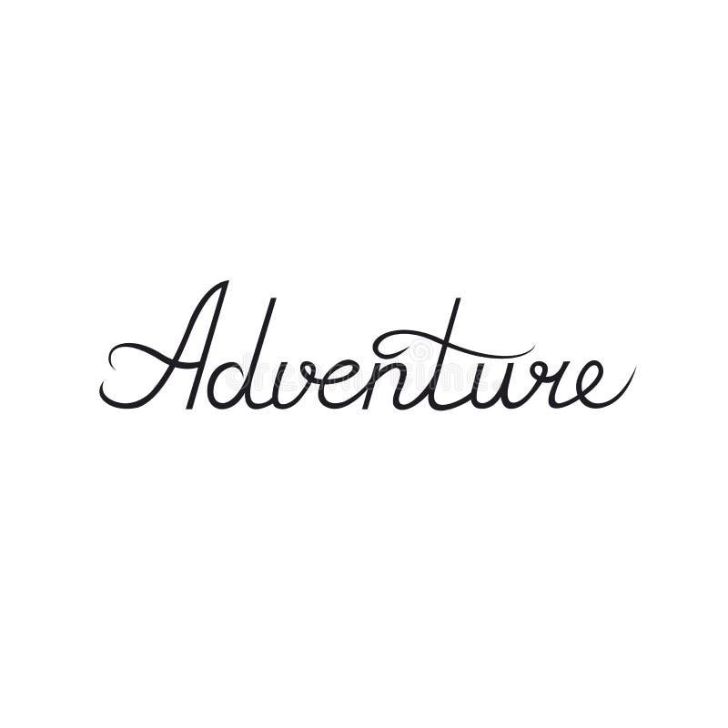 Inchiostro scritto a mano di calligrafia Il ` di avventura del ` di parola Modello per il vostro disegno Elemento per le cartolin royalty illustrazione gratis