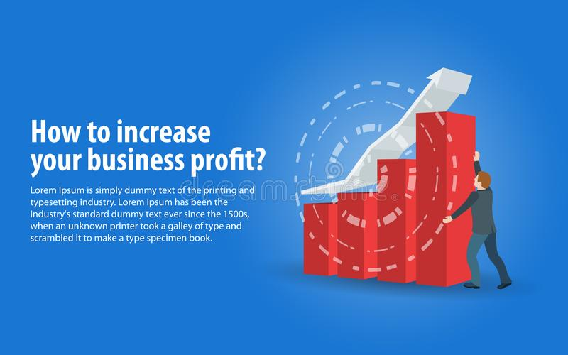Increase business profits. Banner in a flat 3d style. Sales growth and revenue, business development. A man in a business suit hol stock illustration