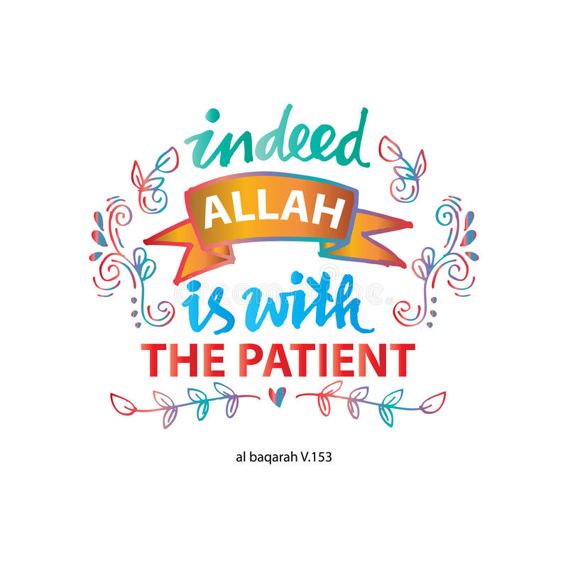 Indeed Allah is with the patient. Islamic Quran Quotes royalty free illustration