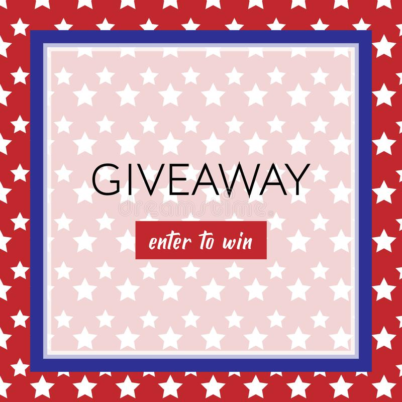 Independence day 4th of July giveaway banner with white stars and blue frame on the red background stock illustration