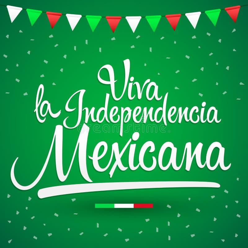 Independencia Mexicana, viva testo spagnolo di indipendenza messicana, celebrazione patriottica della La di Viva di tema del Mess illustrazione vettoriale