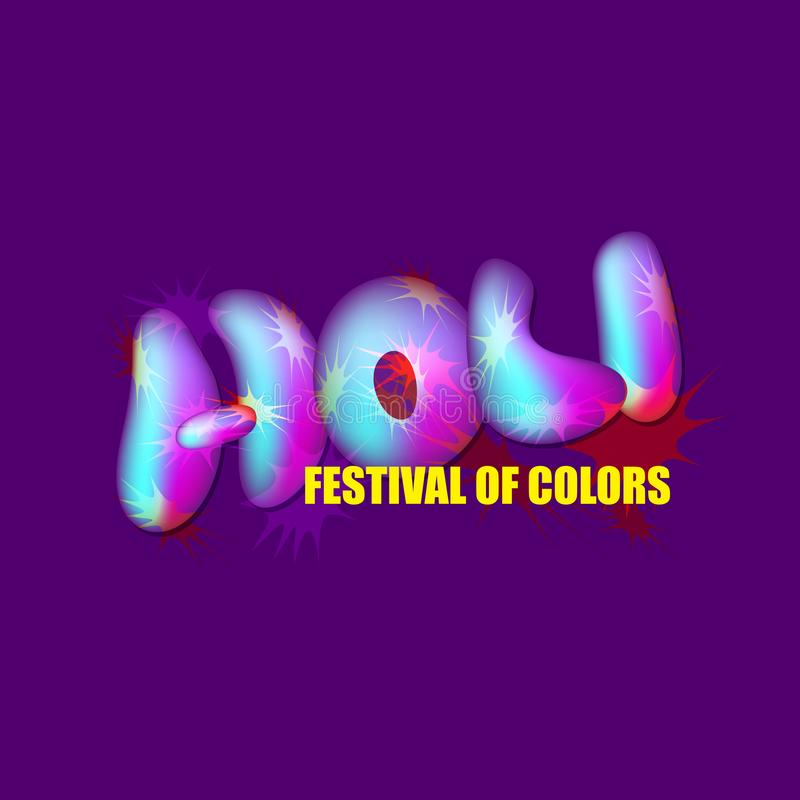 Indian holiday Holi, the festival of color. Vector. Indian holiday Holi, the festival of color. Trendy volume shining multicolored letters isolated on blue royalty free illustration