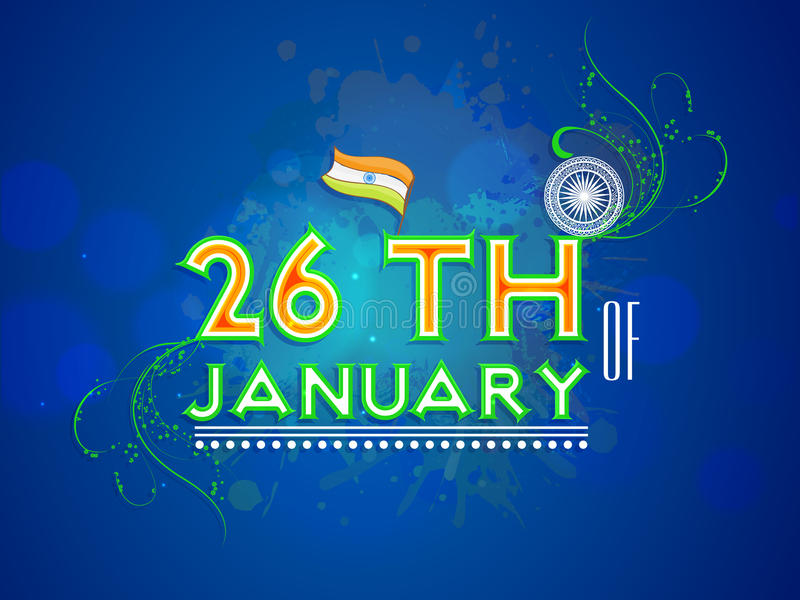 Indian Republic Day celebrations concept. Indian Republic Day celebrations with text 26th of January in tricolor, National Flag and floral decorated Ashoka royalty free illustration