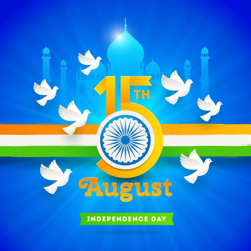 Indien självständighetsdagen Feriedatum med det Ashoka hjulet och duvor på en indisk tricolor och gränsmärkebakgrund vektor illustrationer