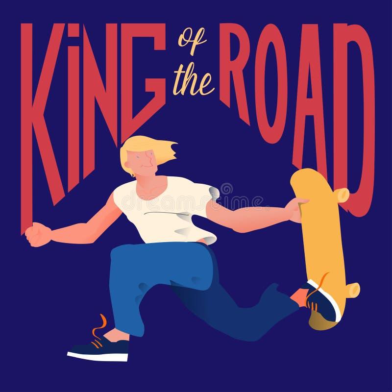 Indivíduo no skate O skater faz um truque em um salto Homem fresco do gajo com o rei do ` do texto do ` da estrada Ilustração do  ilustração do vetor