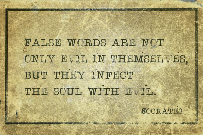 Infect the soul Socrates. False words are not only evil in themselves, but they infect the soul with evil - ancient Greek philosopher Socrates quote printed on royalty free stock photos