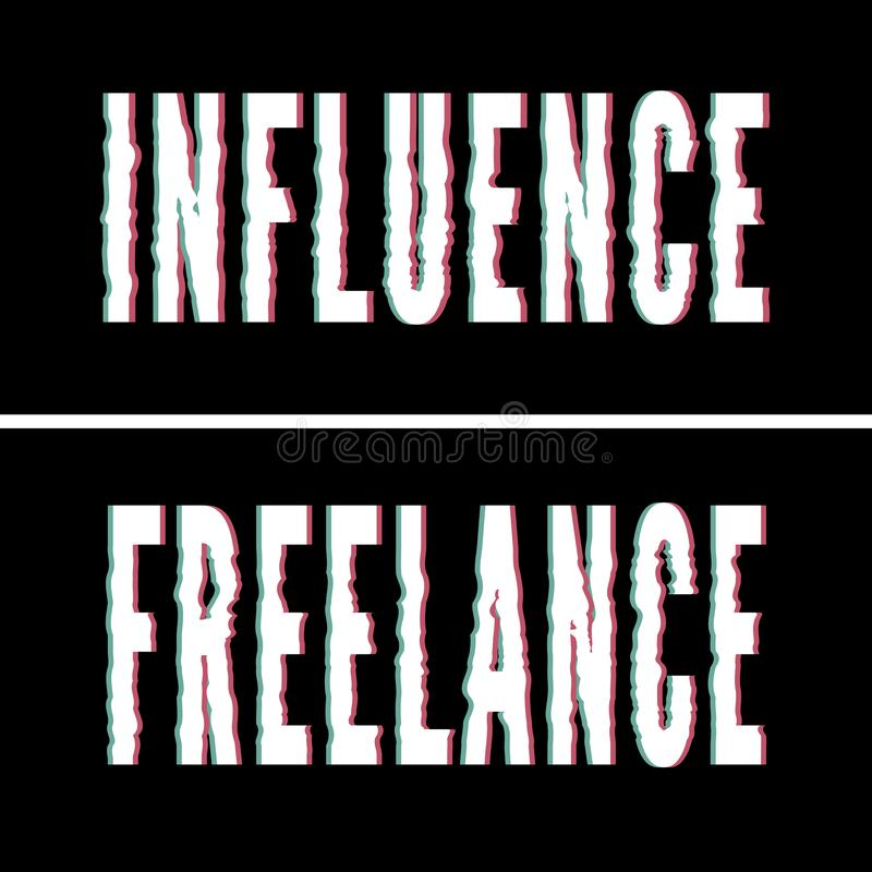 Influence Freelance slogan, Holographic and glitch typography, tee shirt graphic, printed design royalty free illustration