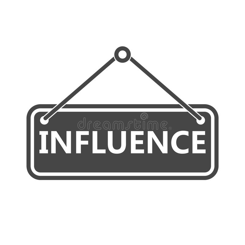 Influence sign, Influence Word. On white background royalty free illustration