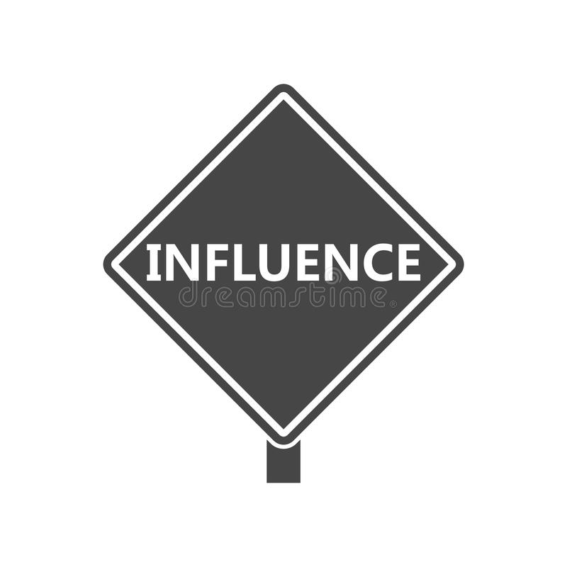 Influence sign, Influence Word. On white background stock illustration