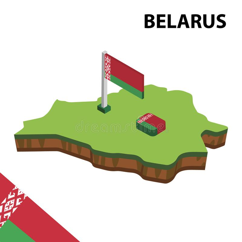 Info graphic  Isometric map and flag of Belarus. 3D isometric Vector Illustration stock illustration