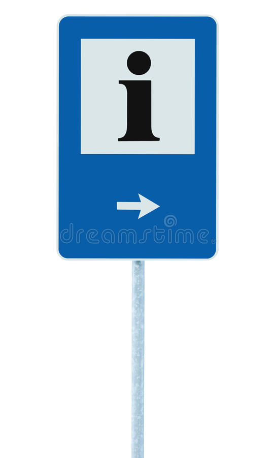 Info sign in blue, black i letter icon, white frame, right hand pointing arrow, isolated roadside information signage on pole post. Large detailed framed stock images