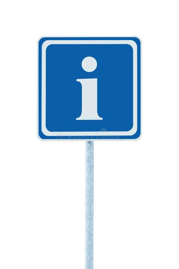 Info sign, blue, white i letter icon, frame, isolated roadside information road signage pole post large detailed framed closeup. Info sign, blue, white i letter royalty free stock image