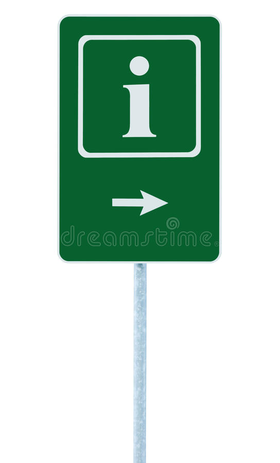 Info sign in green, white i letter icon and frame, right hand pointing arrow, isolated roadside information signage on pole post. Large detailed framed royalty free stock photo