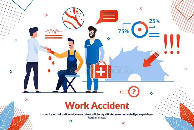 Informative Flyer Inscription Work Accident Flat. Attending Physician Prescribes Necessary Studies. Man Received Tram in Workplace, an Ambulance Provides stock illustration