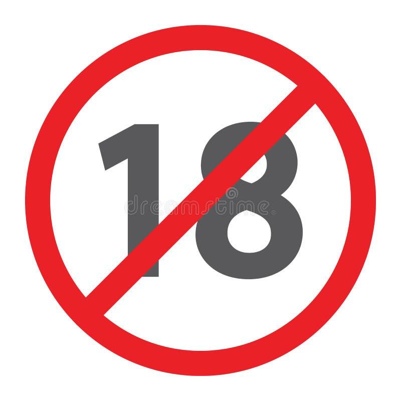Inga 18 plus skårasymbolen som förbjudas och förbudet, ålderbegränsningstecken, vektordiagram, en fast modell på en vit bakgrund stock illustrationer