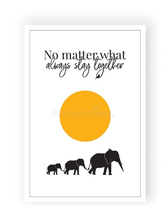 Ingen fråga vad blir alltid tillsammans, vektor som uttrycker design, bokstäver, affischdesign, familjelefantkonturer på fullmåne vektor illustrationer