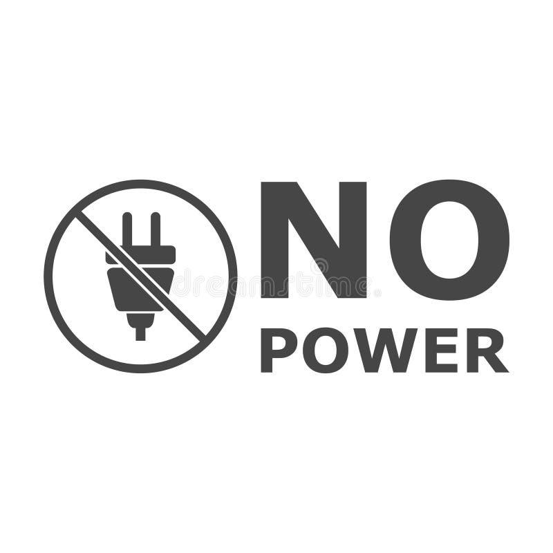 Ingen maktsymbol vektor illustrationer