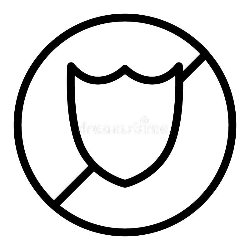 Ingen sköldlinje symbol Sköld förbjuden illustration som isoleras på vit Design för skyddsöversiktsstil som planläggs för rengöri vektor illustrationer