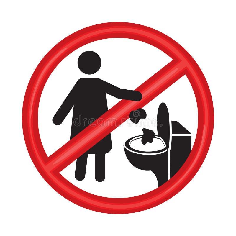 Ingen toalett som skräpar ner teckenvektorillustrationen på vit bakgrund Wc-kulltecken Please skräpar ner inte i toalett royaltyfri illustrationer