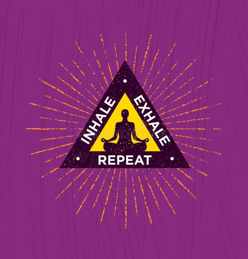 inhale exhale repeat Conceito orgânico do elemento do projeto da retirada da meditação da ioga dos termas ilustração royalty free