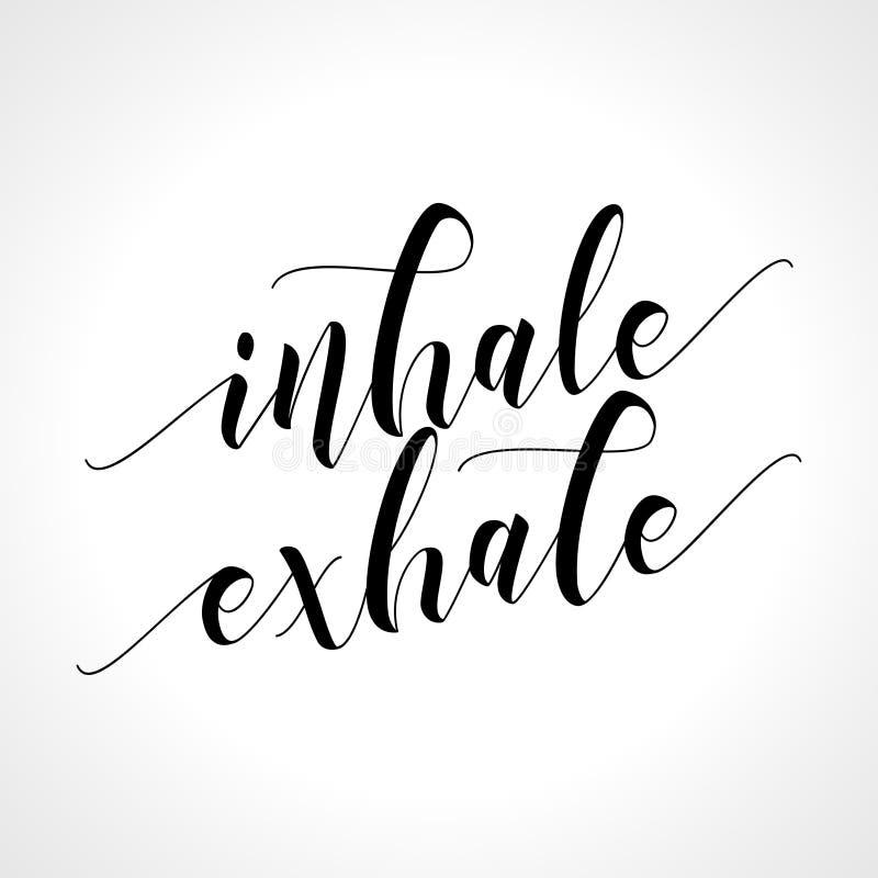 Inhalera utandas - den utdragna typografiaffischen för handen stock illustrationer
