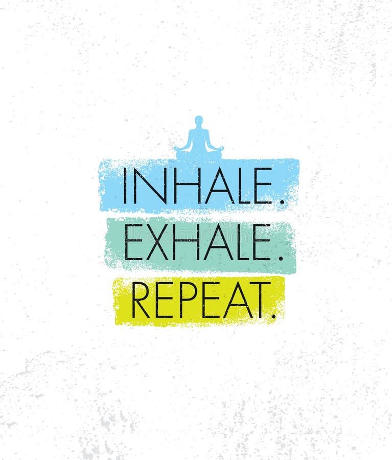 inhalez exhalez répétition Concept organique d'élément de conception de retraite de méditation de yoga de station thermale illustration libre de droits