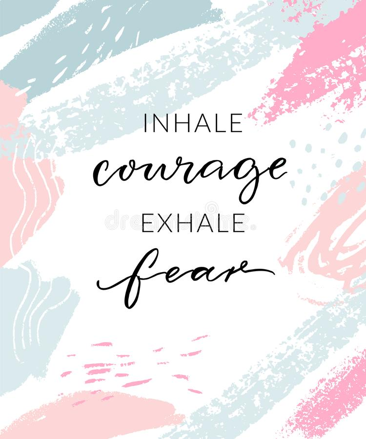 Inhalez le courage exhalent la crainte Citation inspirée, conception d'affiche d'art de mur Calligraphie moderne sur bleu en past illustration libre de droits