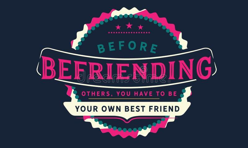 Innan du hjälper andra, måste du vara din egen bästa vän royaltyfri illustrationer