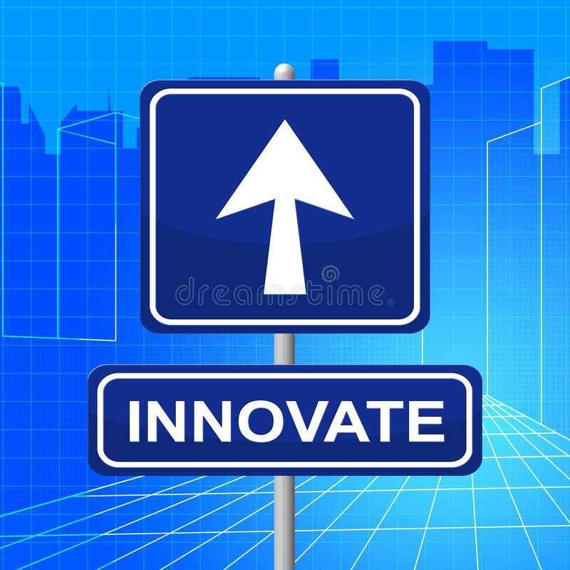 Innovate Sign Represents Transformation Restructuring And Innovation royalty free illustration