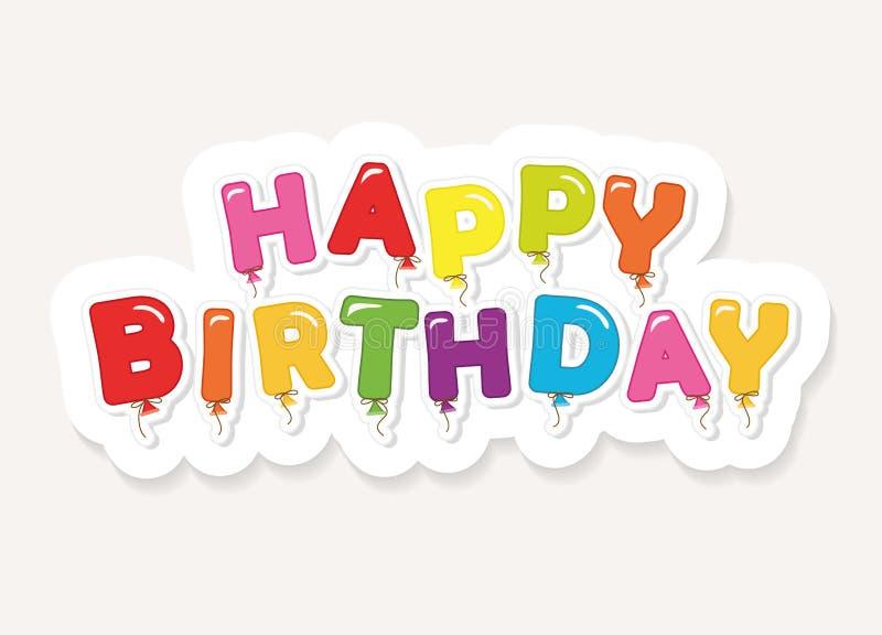 Inscrição colorida do feliz aniversario Letras festivas do balão ilustração do vetor