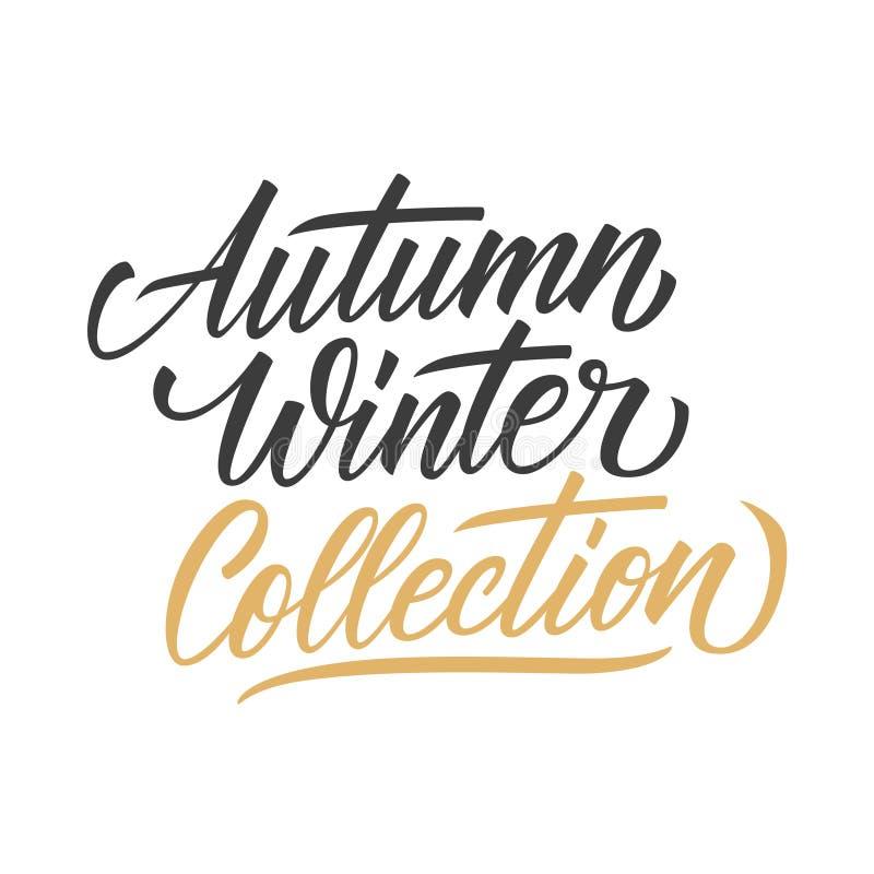 Inscrição escrita à mão de Autumn Winter Collection Tipografia criativa para a compra sazonal, negócio, forma, promoção ilustração stock