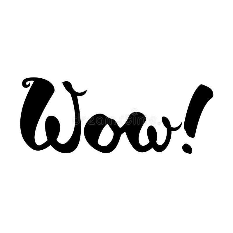 Inscrição escrita à mão do wow Rotulação elegante Isolado no fundo branco imagem de stock
