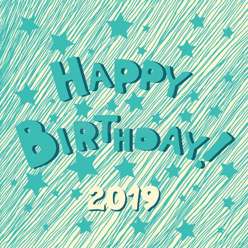 Inscrição tirada mão do feliz aniversario Cartão azul da caligrafia da garatuja do vetor com estrelas Letras corajosas engra?adas ilustração stock