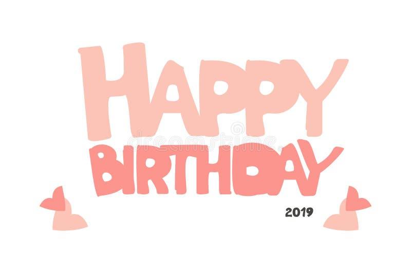 Inscri??o tirada m?o do feliz aniversario Cartão da caligrafia da garatuja do rosa do vetor com corações r ilustração stock