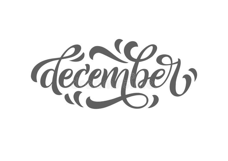Inscripción caligráfica diciembre en fondo aislado Caligrafía moderna Ilustración del vector ilustración del vector