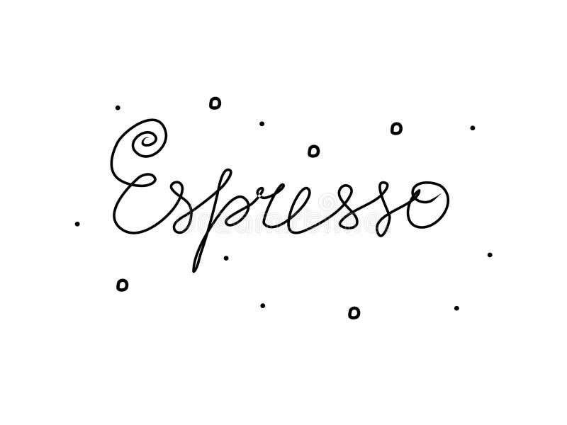 Inscripción de texto manuscrito de espresso Caligrafía moderna de dibujo a mano Ilustración de Word negra ilustración del vector