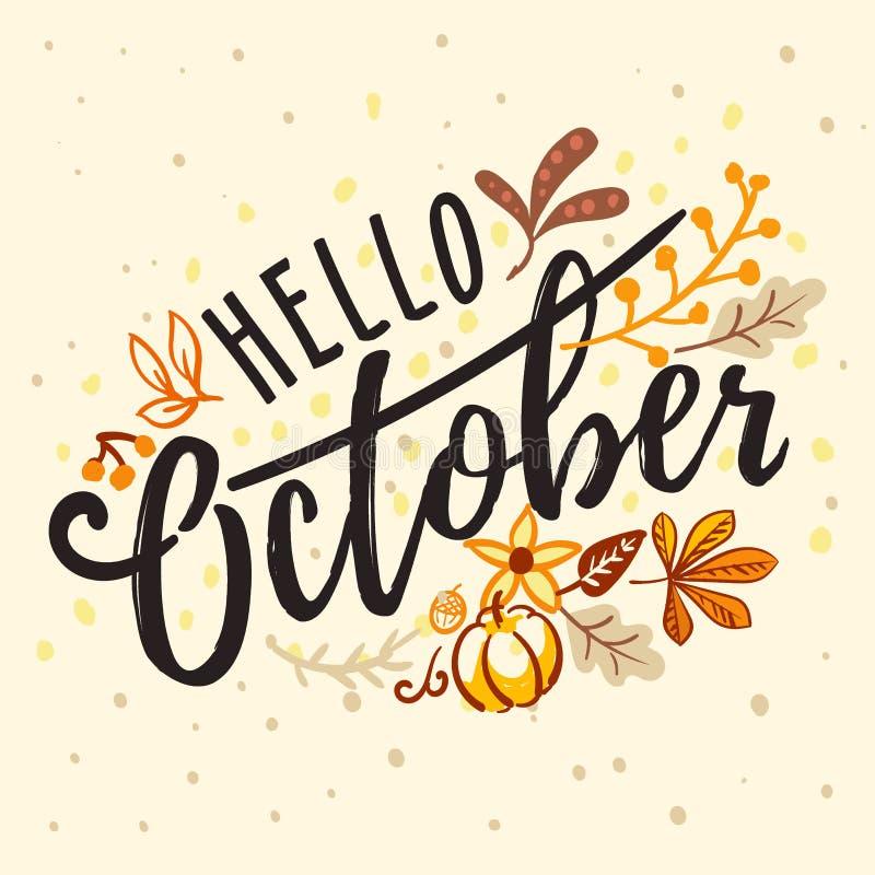 Inscripción hola octubre con el ornamento del otoño de la naturaleza ilustración del vector