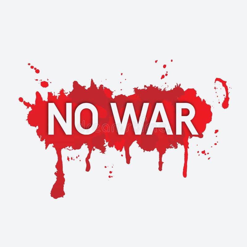 Inscripción ninguna guerra en mancha de sangre roja ilustración del vector