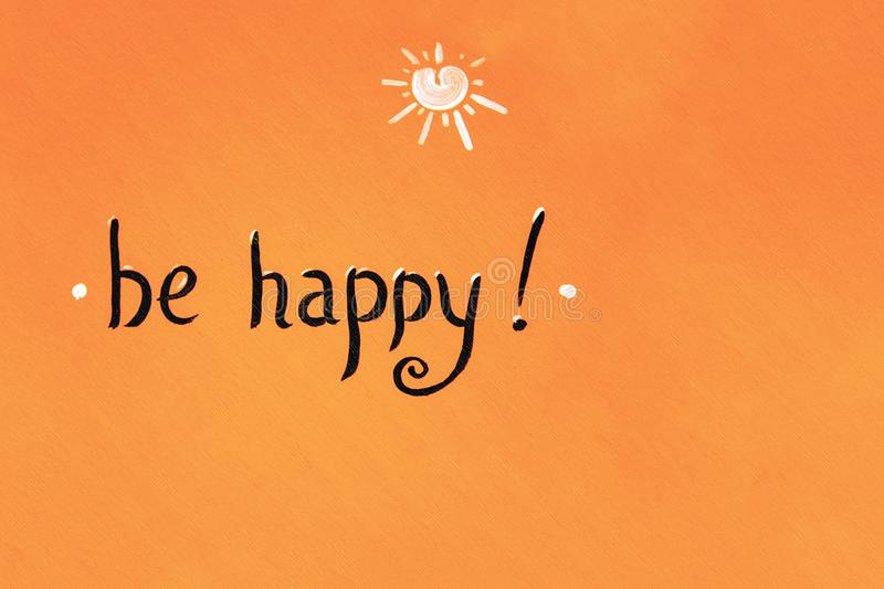 Inscription conveying happiness. handwritten in calligraphic font. black font on an orange wall. Copy space stock photos