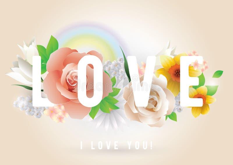 Inscription d'amour Carte de voeux, invitation ou affiche de vecteur Concevez avec des fleurs, des roses, l'arc-en-ciel et le tex illustration libre de droits