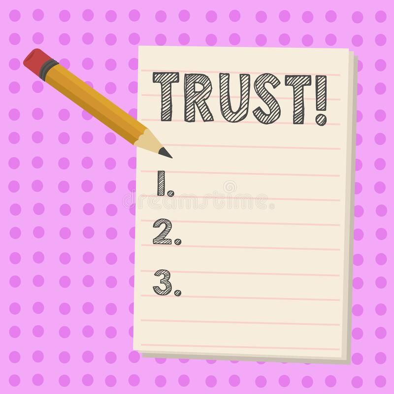 Inscription de la note montrant la croyance de présentation de photo d'affaires de confiance dans la confiance de capacité de vér illustration stock
