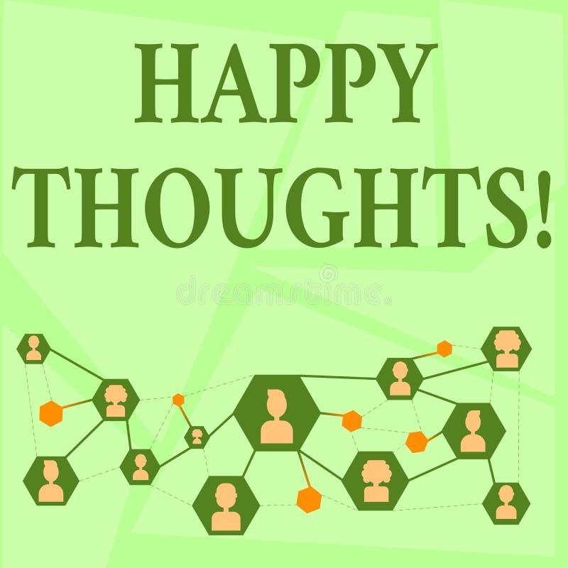 Inscription de la note montrant des pensées heureuses Photo d'affaires présentant la bonne opinion d'idée produite par esprit  illustration stock